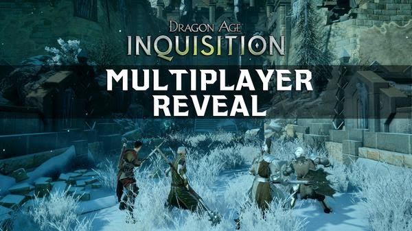 Dragon Age Inquisition Multiplayer Reveal